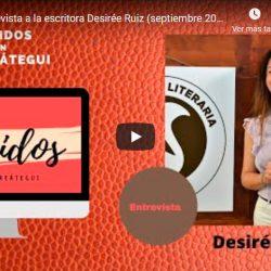 Entrevista a la escritora Desirée Ruiz (septiembre 2021)
