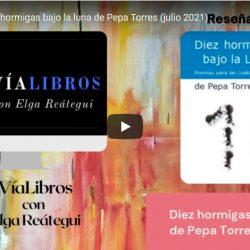 Diez hormigas bajo la luna de Pepa Torres (julio 2021)